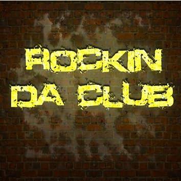 Rockin Da Club