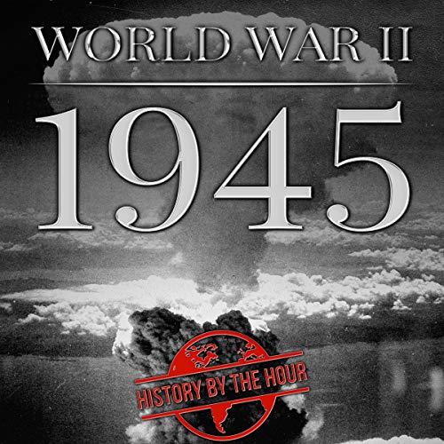 World War II: 1945 cover art