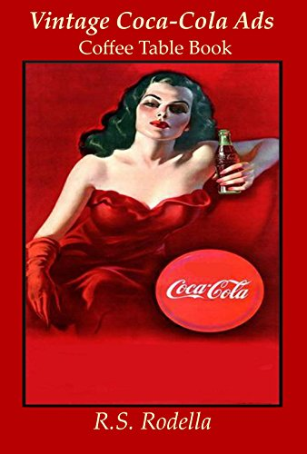 Vintage Coca-Cola Ads: Coffee Table Book (English Edition)
