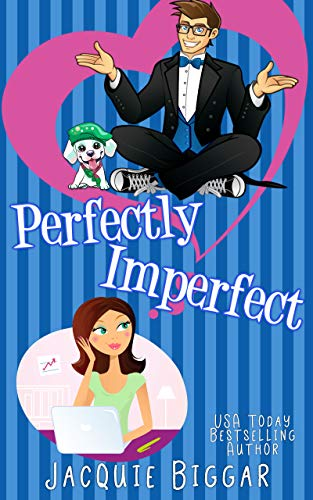 Perfectly Imperfect by [Jacquie Biggar]