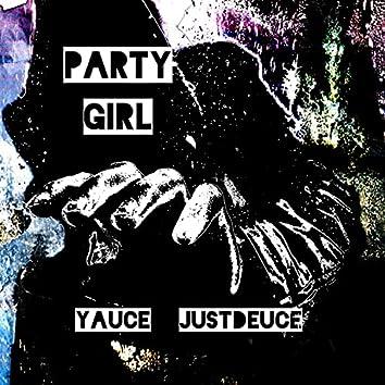 Party Girl (feat. JustDeuce)