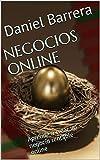 NEGOCIOS ONLINE: Aprende a crear un negocio rentable onlineD