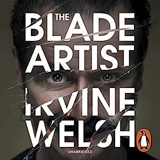 The Blade Artist                   De :                                                                                                                                 Irvine Welsh                               Lu par :                                                                                                                                 Tam Dean Burn                      Durée : 8 h et 7 min     Pas de notations     Global 0,0