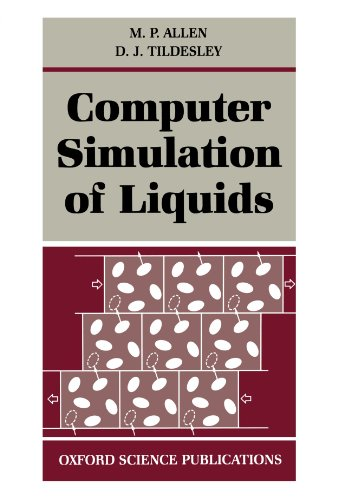 Compare Textbook Prices for Computer Simulation of Liquids Oxford Science Publications Reprint Edition ISBN 9780198556459 by Allen, M. P.,Tildesley, D. J.