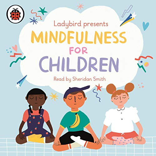 Ladybird Presents Mindfulness for Children cover art
