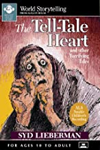 The Tell-Tale Heart and Other Terrifying Tales (World Storytelling)