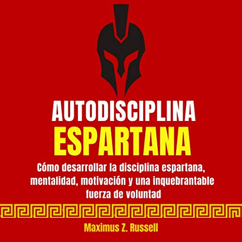 Autodisciplina Espartana [Spartan Self-Discipline] cover art