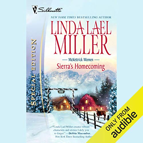 Sierra's Homecoming Audiobook By Linda Lael Miller cover art