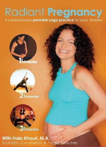 Radiant Pregnancy: A Comprehensive Prenatal Yoga Practice for Each Trimester with Hala Khouri, M.A. by M.A. Hala Khouri