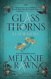 Glass Thorns: Glass Thorns Elsewhens Bk. 2