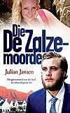 Die De Zalze-moorde: Die familiemoord wat die land tot stilstand geruk het (Afrikaans Edition)