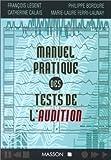 Manuel pratique des tests de l'audition