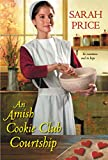 An Amish Cookie Club Courtship (The Amish Cookie Club)