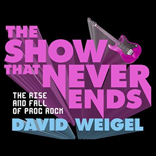 The Show That Never Ends audiobook cover art