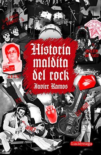 Historia maldita del rock (ENIGMAS Y CONSPIRACIONES)
