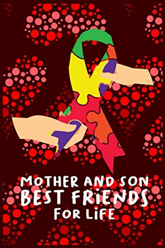 Mother And Son Best Friend For Life: A great Mother's Day notebook to fill in