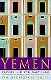Yemen : Travels in Dictionary Land