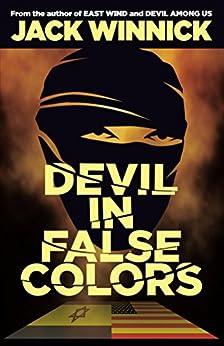 Devil in False Colors: Lara and Uri Book 3 by [Jack Winnick]