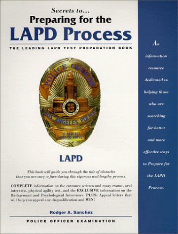Secrets To Preparing for the LAPD Process
