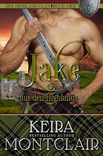 Jake aus den Highlands (Der Highland Clan 4)