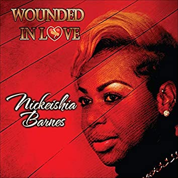 Wounded In Love