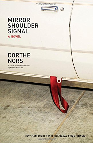 Image of Mirror, Shoulder, Signal: A Novel
