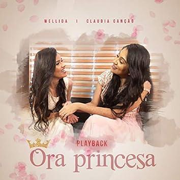 Ora Princesa (Playback)