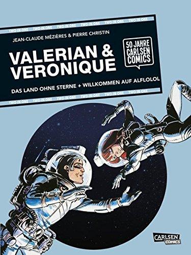 Valerian und Veronique: TWO-IN-ONE: Das Land ohne Sterne / Willkommen auf Alflofol