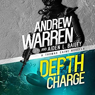 Depth Charge     Caine: Rapid Fire, Book 4              By:                                                                                                                                 Andrew Warren,                                                                                        Aiden L. Bailey                               Narrated by:                                                                                                                                 Chris Abell                      Length: 5 hrs and 22 mins     1 rating     Overall 5.0