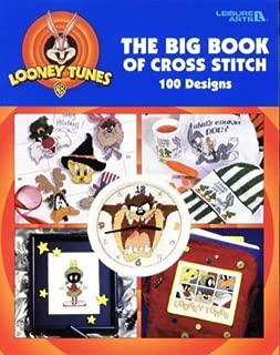 Looney Tunes, The Big Book of Cross Stitch : 100 Designs