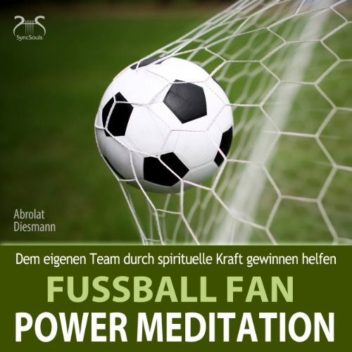 Fussball Fan Power Meditation cover art