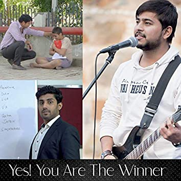Yes! You Are The Winner