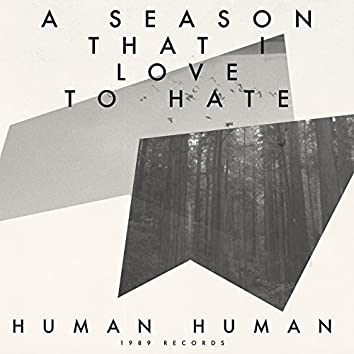 A Season That I Love to Hate