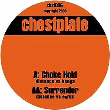 Chokehold / Surrender