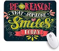 NIESIKKLAマウスパッド インスピレーションを与える引用は、誰かが今日笑顔をする理由になる ゲーミング オフィス最適 高級感 おしゃれ 防水 耐久性が良い 滑り止めゴム底 ゲーミングなど適用 用ノートブックコンピュータマウスマット