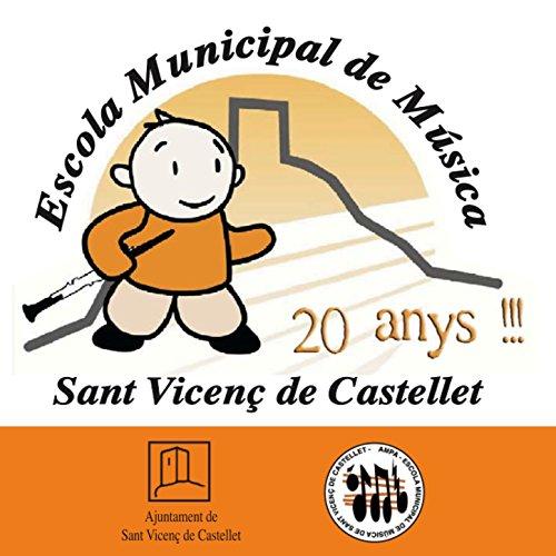 E.M.M. 20 Anys Sant Vicenç de Castellet
