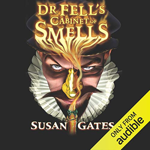 Dr Fell's Cabinet of Smells audiobook cover art