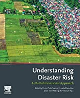 Understanding Disaster Risk: A Multidimensional Approach