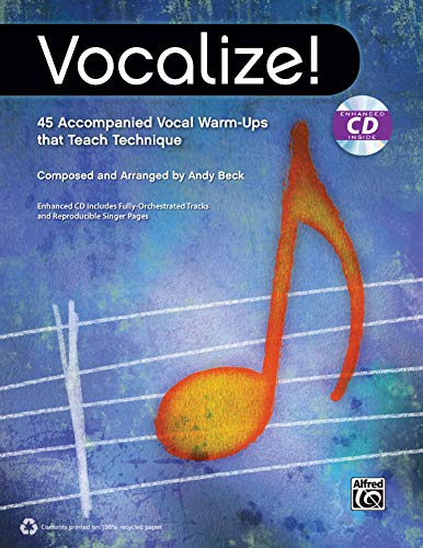 Vocalize!: 45 Accompanied Vocal Warm-Ups That Teach Technique, Book & Enhanced CD