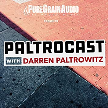 """Paltrocast with Darren Paltrowitz"" Theme"