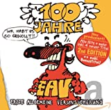 100 Jahre Eav...Ihr Habt Es So Gewollt! by Ariola Germany (2006-10-27)