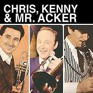 Chris, Kenny & Mr. Acker