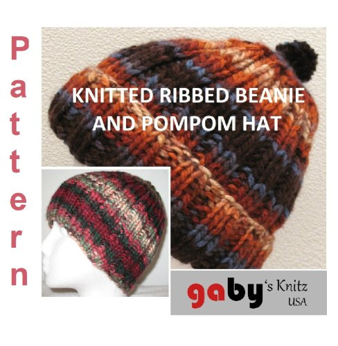 Knitted Easy Ribbed Beanie and Pompom Hat Pattern (English Edition)