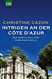 Intrigen an der Côte d'Azur: Der zweite Fall für Kommissar Duval by Christine Cazon (2015-03-05)