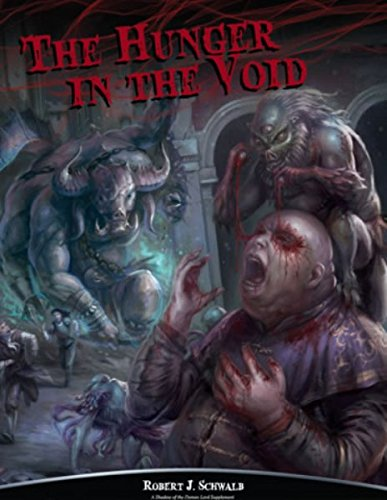 The Hunger in the Void (Shadow of the Demon Lord)(SDL1024)