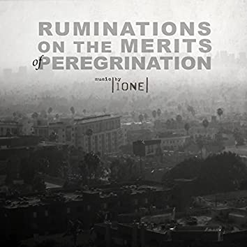 Ruminations on the Merits of Peregrination