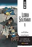 LOBO SOLITÁRIO VOL. 1
