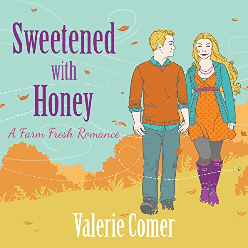 Sweetened with Honey     A Farm Fresh Romance, Book 3              By:                                                                                                                                 Valerie Comer                               Narrated by:                                                                                                                                 Becky Doughty                      Length: 8 hrs and 11 mins     8 ratings     Overall 5.0