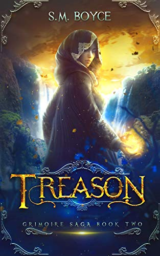 Treason: an Epic Fantasy Adventure (The Grimoire Saga, Band 2)