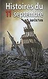 Histoires du 11 septembre (French Edition)
